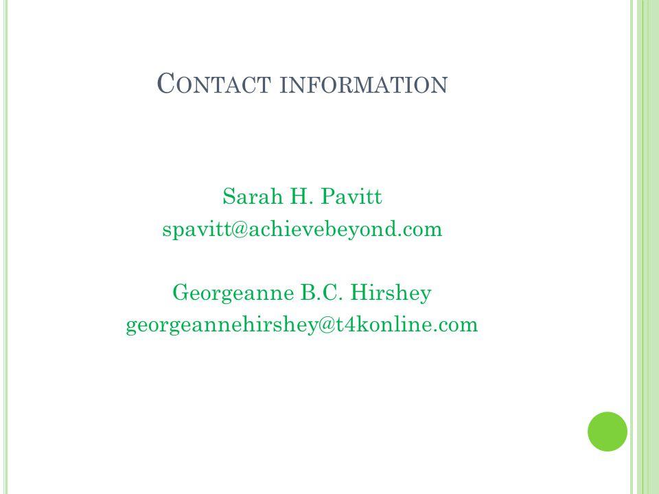 C ONTACT INFORMATION Sarah H. Pavitt spavitt@achievebeyond.com Georgeanne B.C.