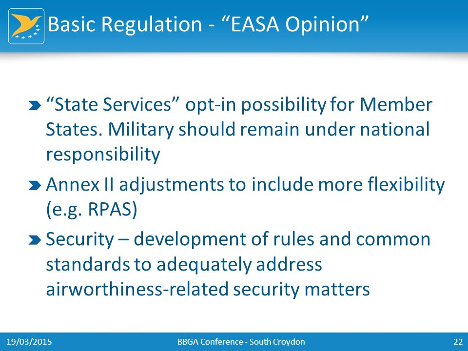 Basic Regulation - EASA Opinion State Services opt-in possibility for Member States.