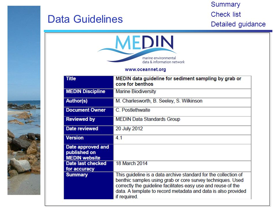 Summary Check list Detailed guidance www.oceannet.org Data Guidelines