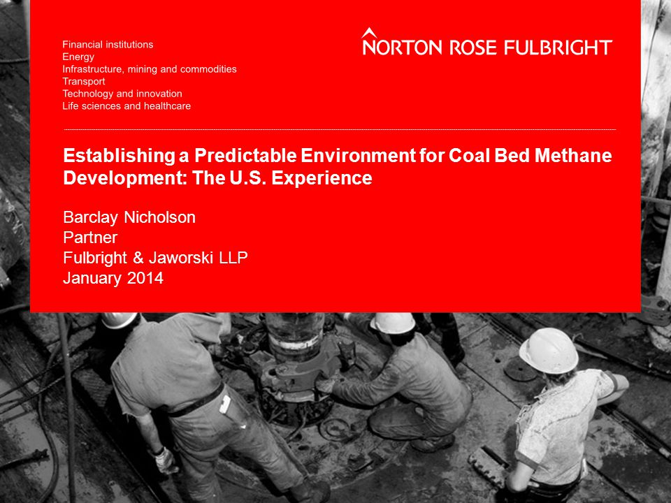 Establishing a Predictable Environment for Coal Bed Methane Development: The U.S.