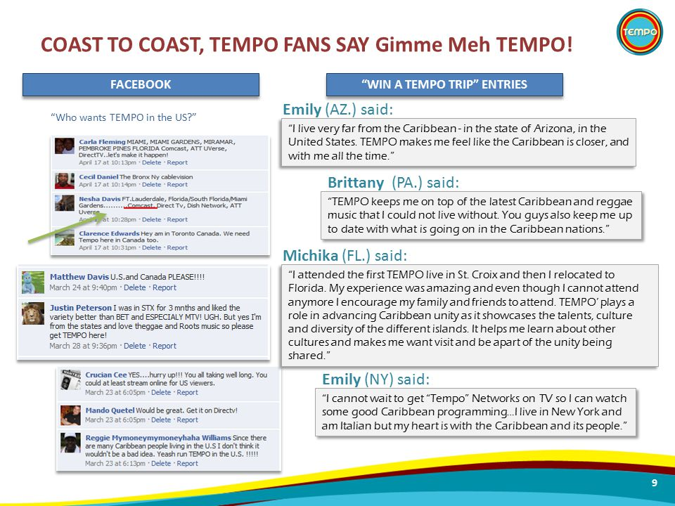 """Who wants TEMPO in the US?"" COAST TO COAST, TEMPO FANS SAY Gimme Meh TEMPO! FACEBOOK 9 ""I cannot wait to get ""Tempo"" Networks on TV so I can watch so"
