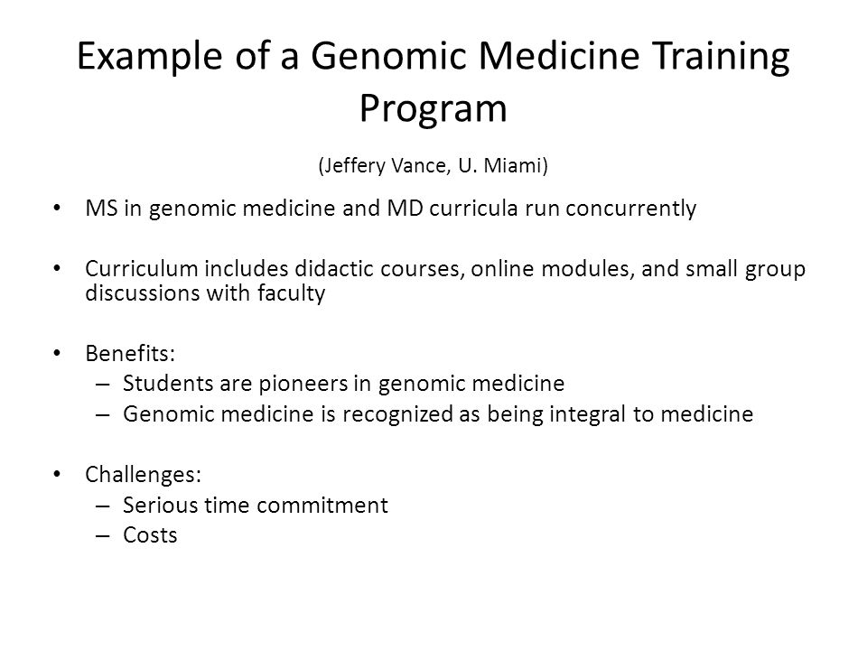 Example of a Genomic Medicine Training Program (Jeffery Vance, U.