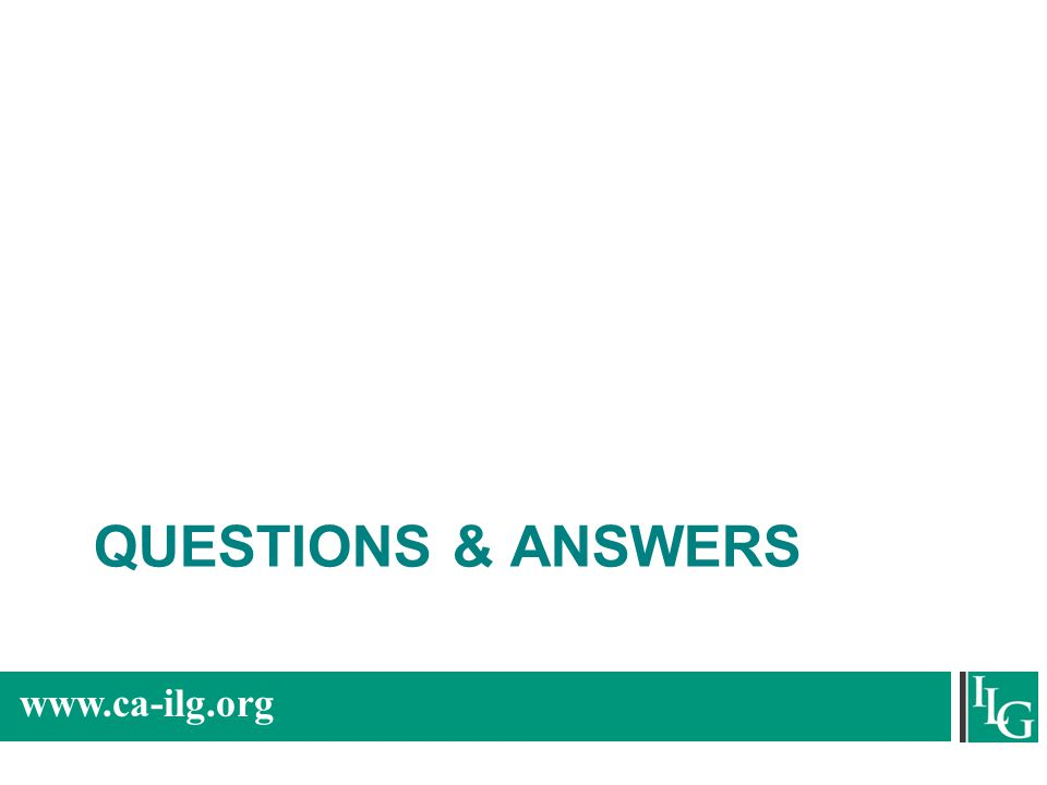 www.ca-ilg.org QUESTIONS & ANSWERS