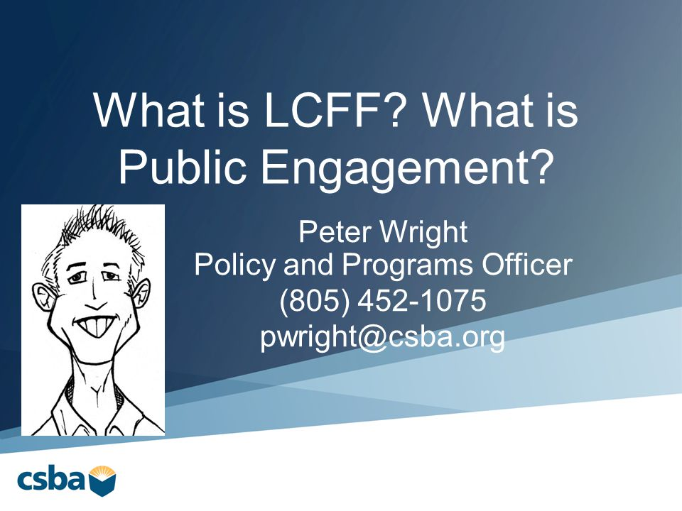 What is LCFF. What is Public Engagement.