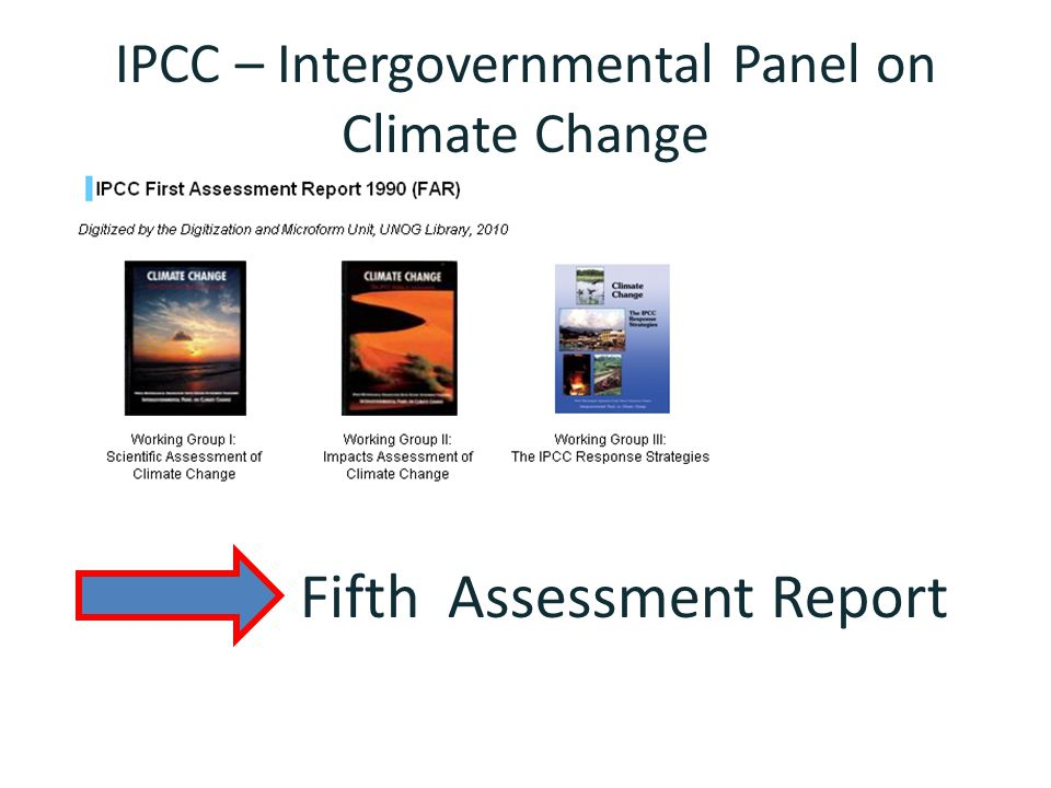 IPCC – Intergovernmental Panel on Climate Change Fifth Assessment Report