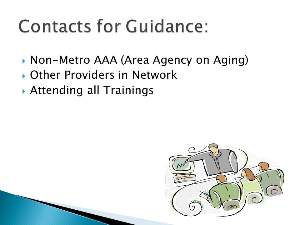  Non-Metro AAA (Area Agency on Aging)  Other Providers in Network  Attending all Trainings