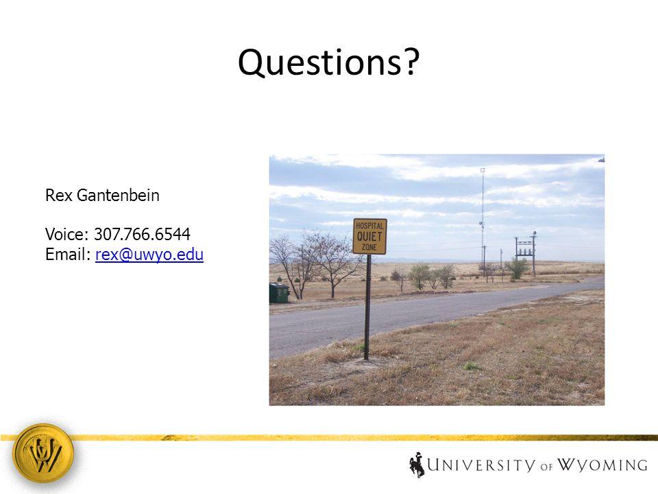 Questions 19 Rex Gantenbein Voice: 307.766.6544 Email: rex@uwyo.edurex@uwyo.edu