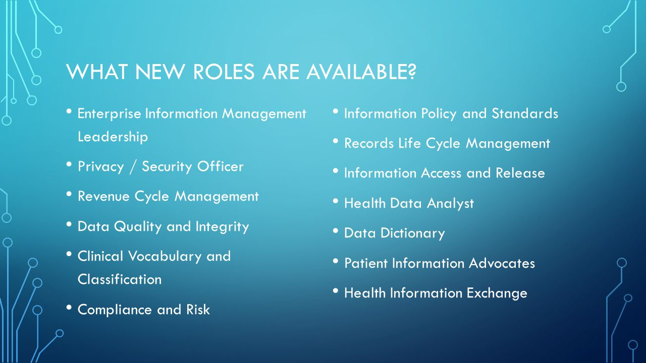 WHAT NEW ROLES ARE AVAILABLE.