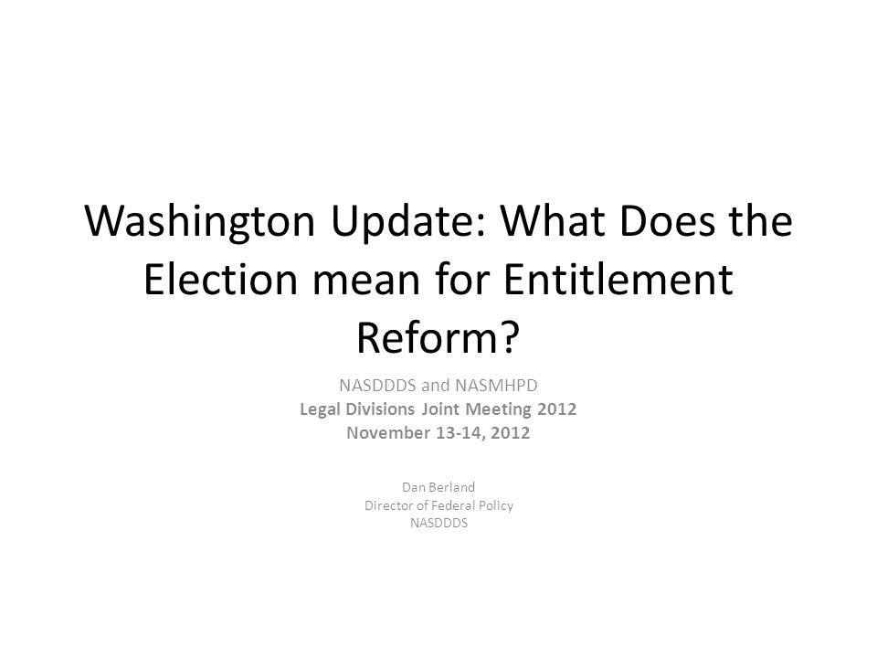 Washington Update: What Does the Election mean for Entitlement Reform.