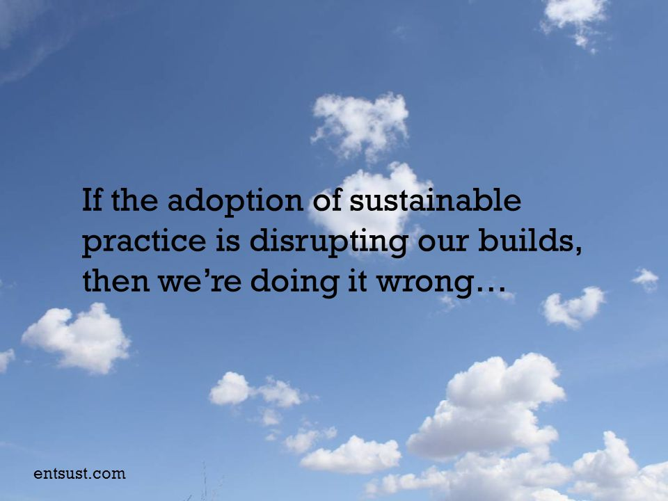 Unconsciously unsustainable Consciously unsustainable Consciously sustainable Unconsciously sustainable entsust.com