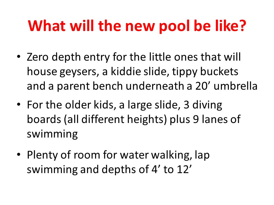 What will the new pool be like.
