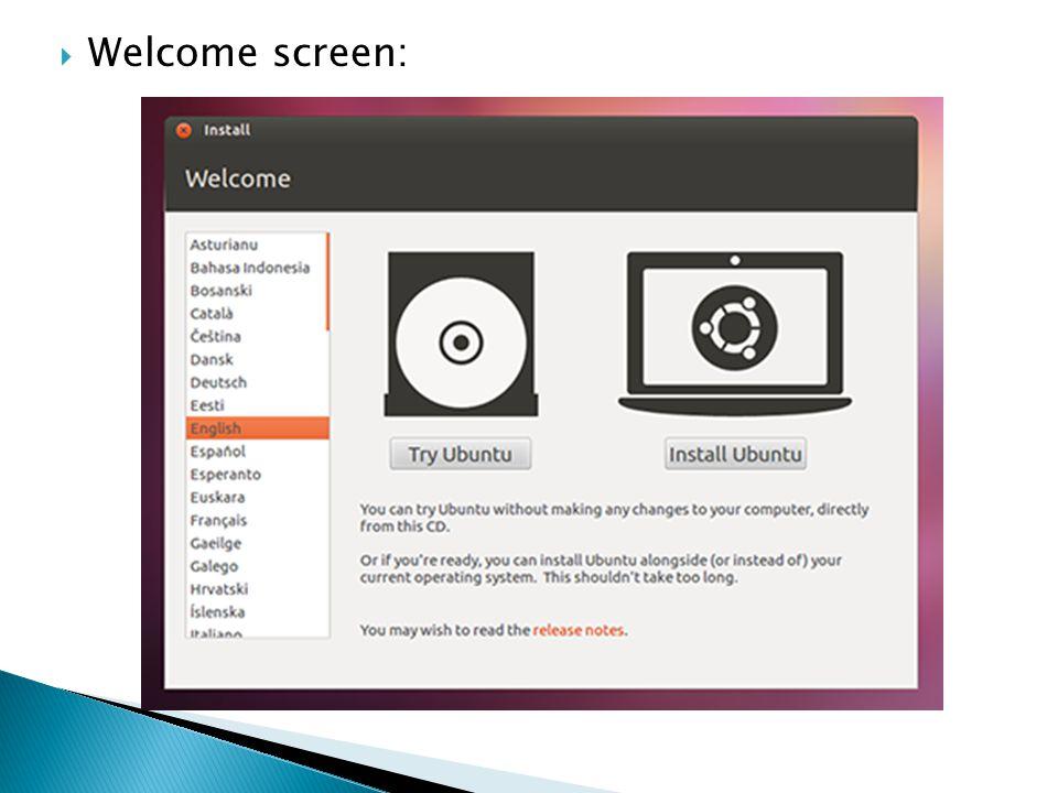  Welcome screen: