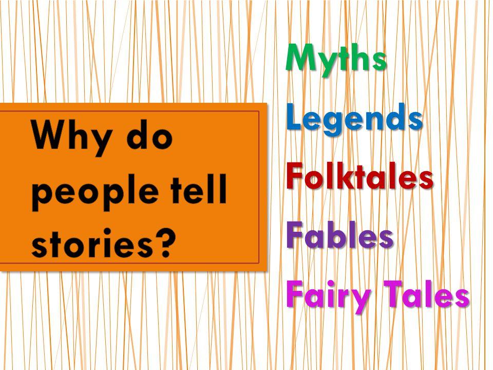 MythsLegendsFolktalesFables Fairy Tales