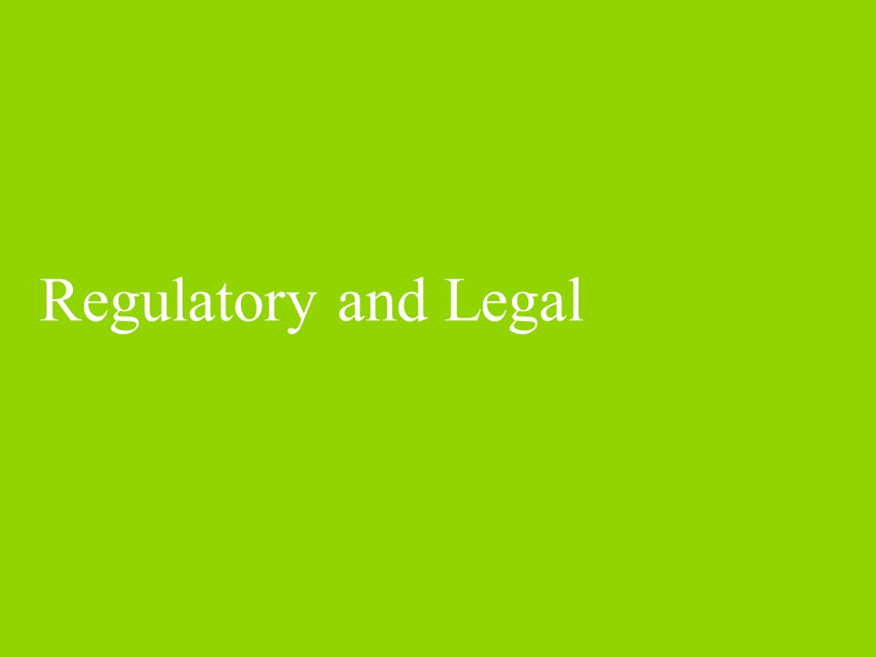 Regulatory and Legal