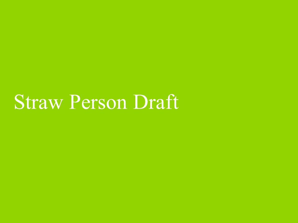 Straw Person Draft