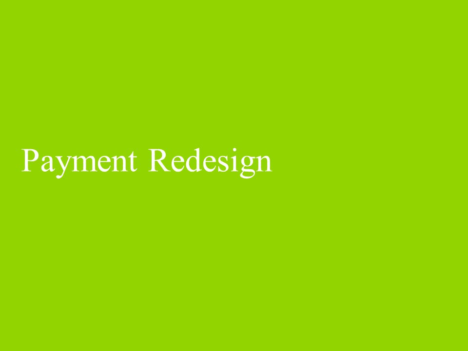 Payment Redesign