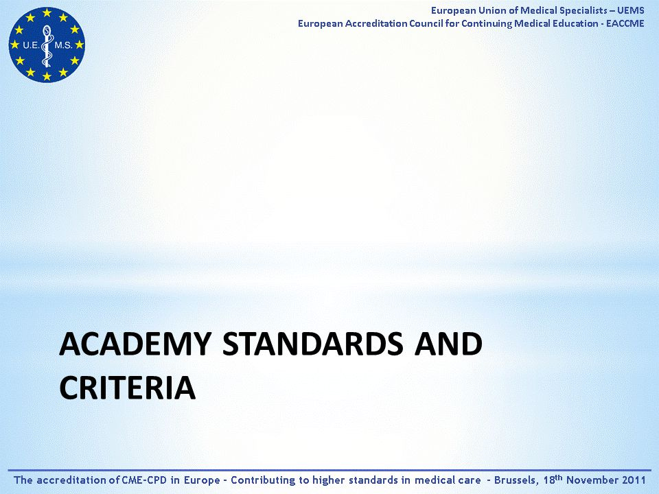 ACADEMY STANDARDS AND CRITERIA