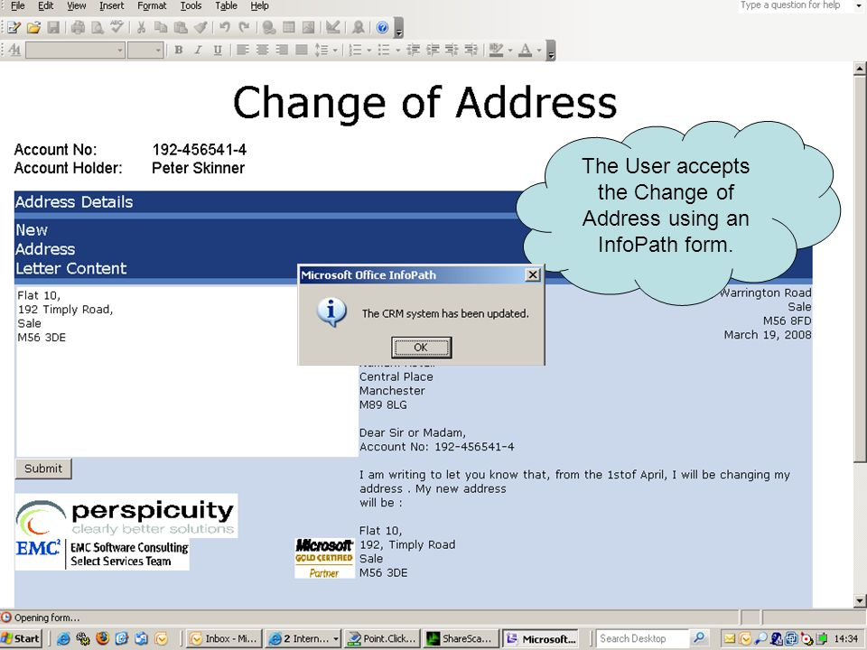 The User accepts the Change of Address using an InfoPath form.