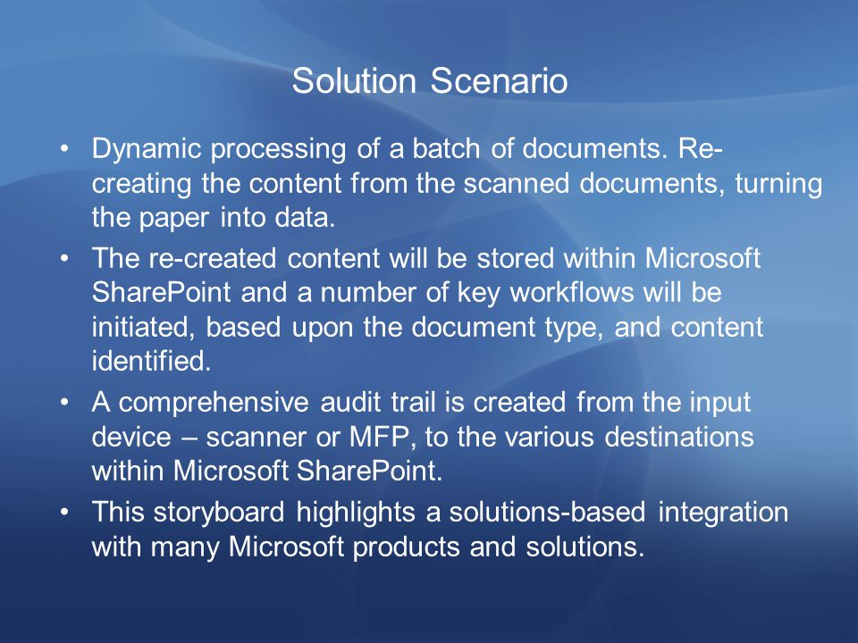Solution Scenario Dynamic processing of a batch of documents.