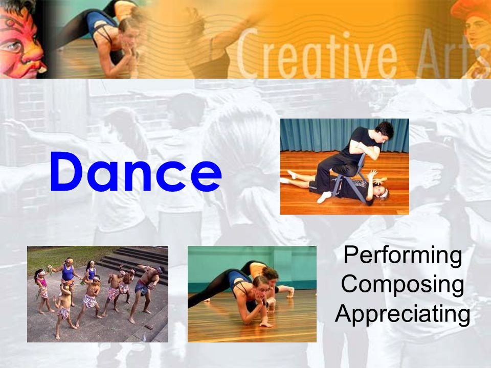 Dance Performing Composing Appreciating