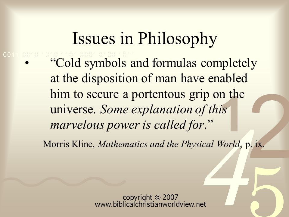 Issues in Philosophy The eternal mystery of the world is its comprehensibility. Albert Einstein, Out of My Later Years, p.