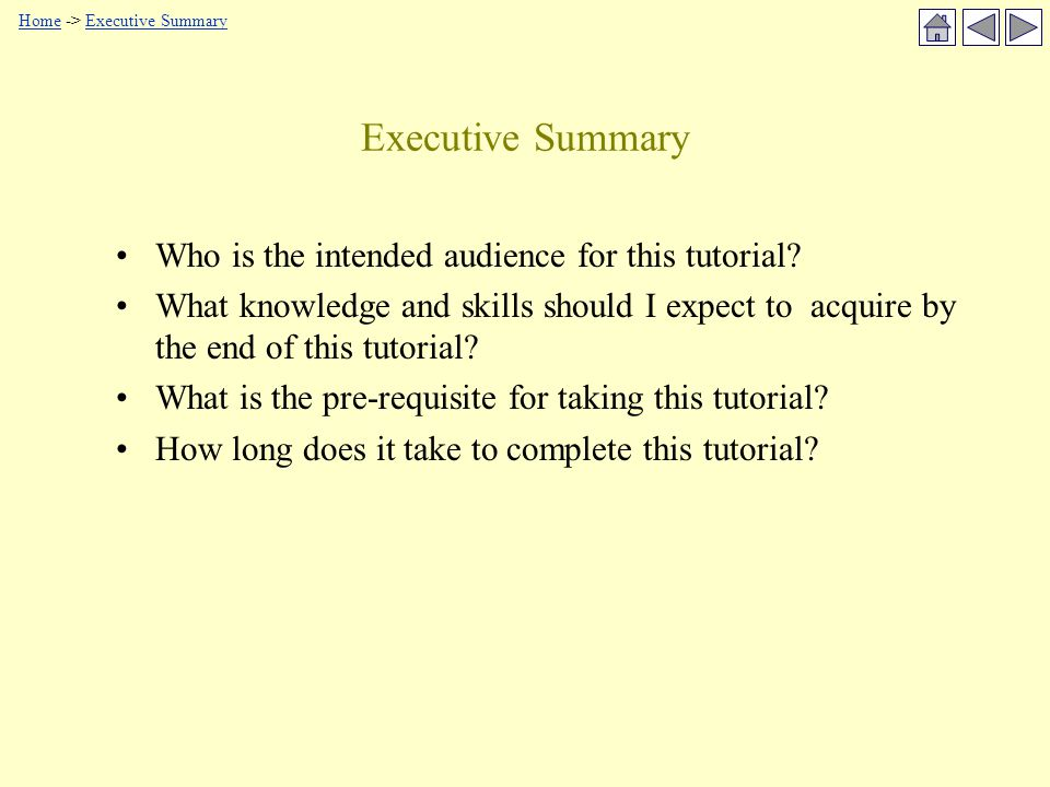 Executive Summary Who is the intended audience for this tutorial.
