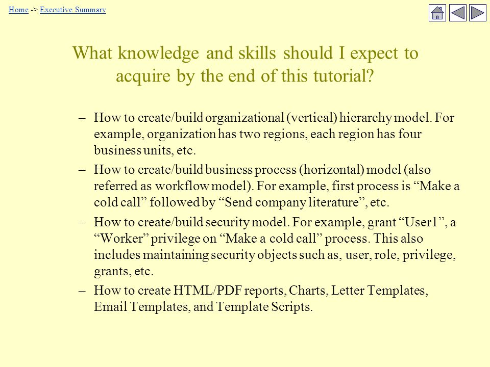 What knowledge and skills should I expect to acquire by the end of this tutorial.
