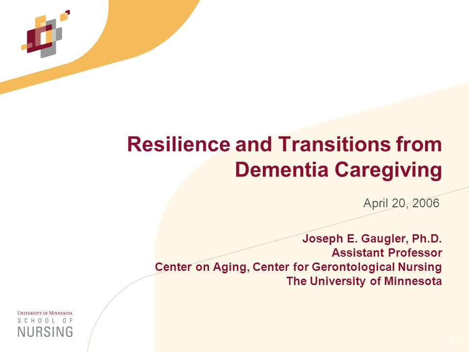 2 Resilience and Transitions from Dementia Caregiving Joseph E.