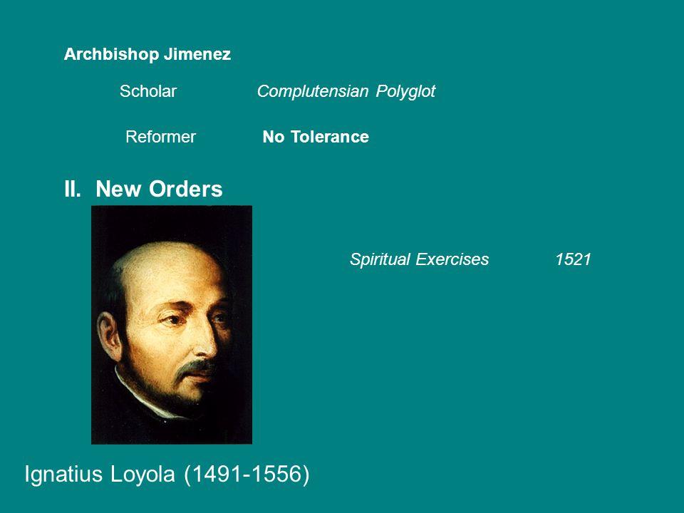 Archbishop Jimenez ScholarComplutensian Polyglot ReformerNo Tolerance II.