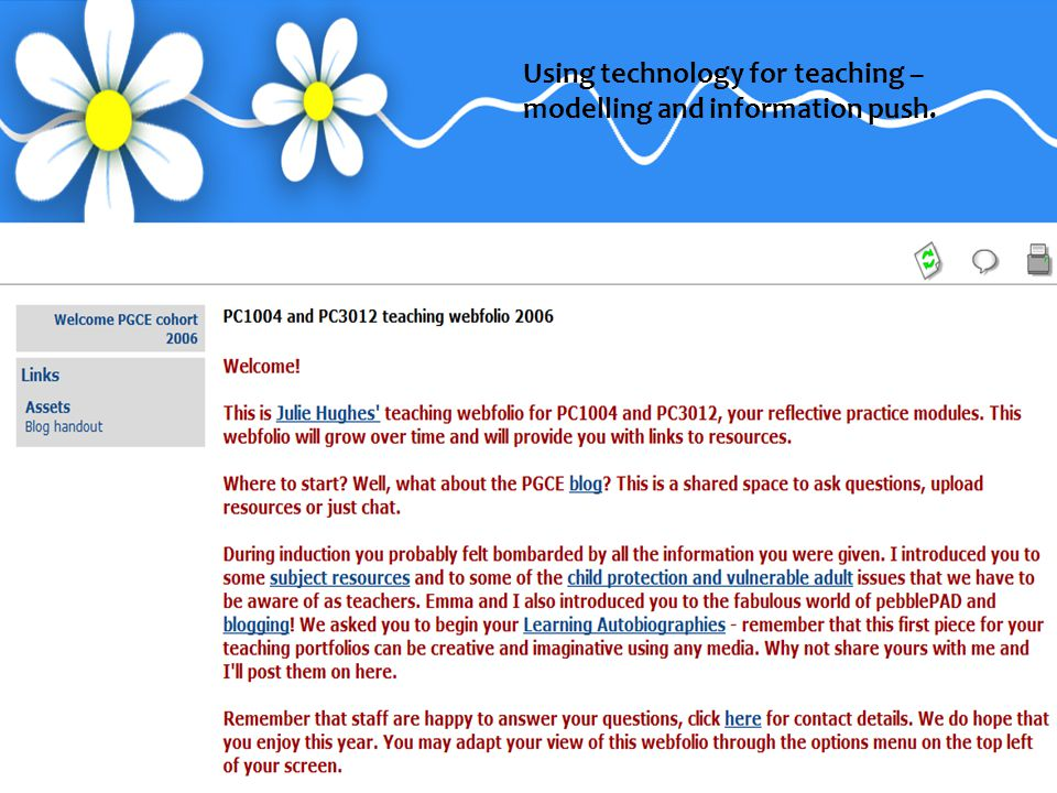 Using technology for teaching – modelling and information push.