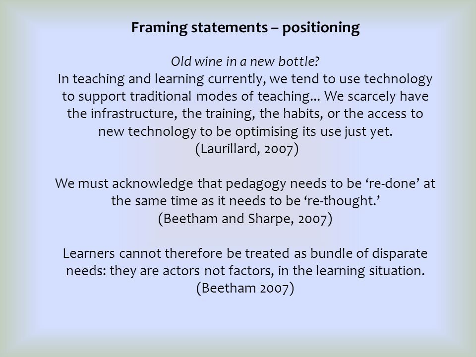 Framing statements – positioning Old wine in a new bottle.
