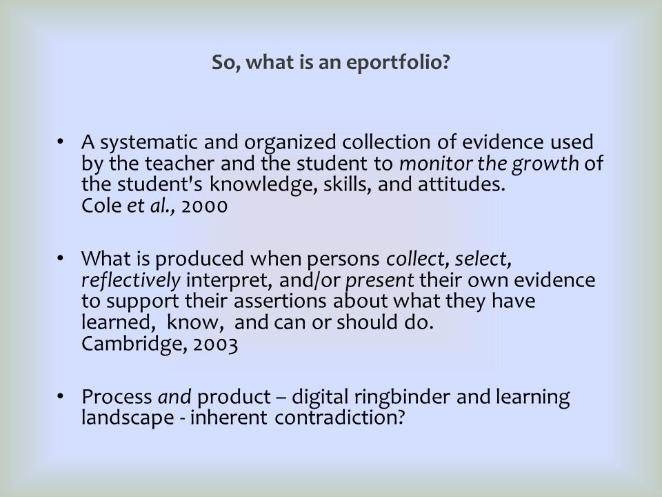 So, what is an eportfolio.