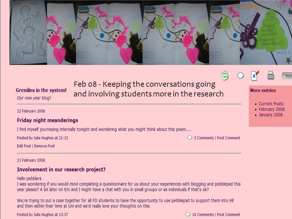 Feb 08 - Keeping the conversations going and involving students more in the research