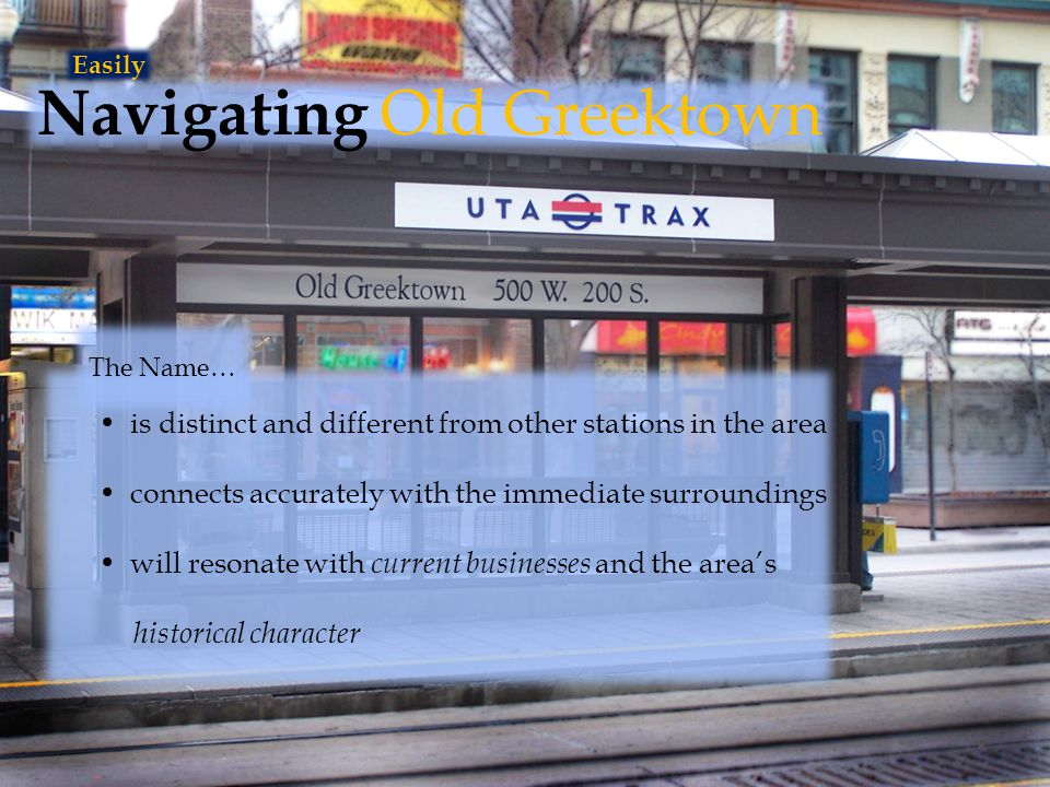 Navigating Old Greektown is distinct and different from other stations in the area connects accurately with the immediate surroundings will resonate with current businesses and the area's historical character Easily The Name…