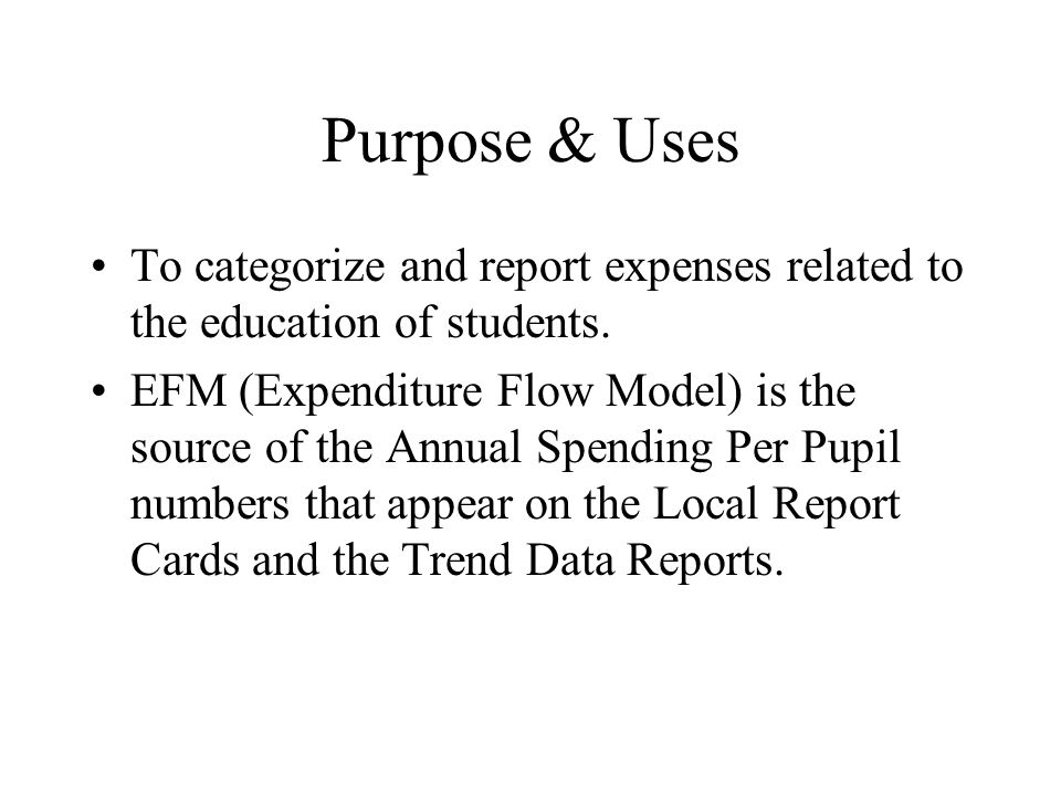 Purpose & Uses To categorize and report expenses related to the education of students.