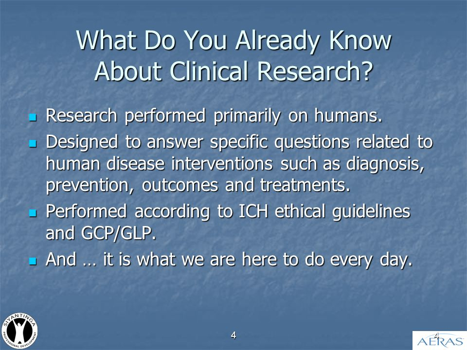 44 What Do You Already Know About Clinical Research.