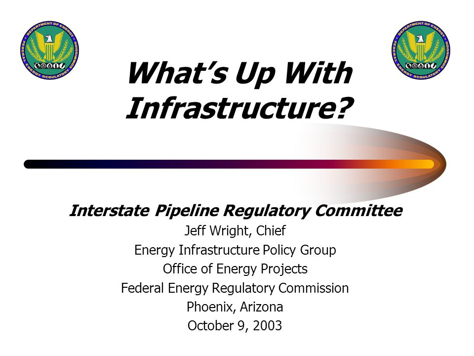 FERC Office of Energy Projects 11 Topics Addressed Adequacy of Existing Infrastructure Necessary Additions of Infrastructure Barriers to Expansion Environmental and Landowner Concerns