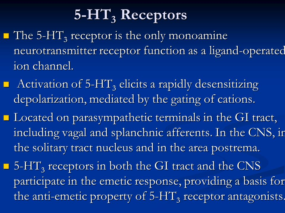 5-HT 3 Receptors The 5-HT 3 receptor is the only monoamine neurotransmitter receptor function as a ligand-operated ion channel. The 5-HT 3 receptor is