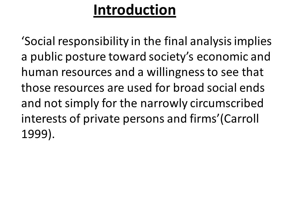 OBJECTIVES OF THE STUDY: To explore the various definitions and descriptions of Corporate Social Responsibility (CSR).