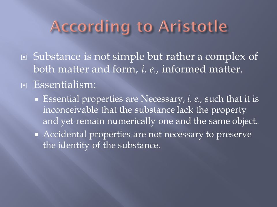  Aristotle may be considered a founder of Empiricism since he take the natural world as given through the senses to be the basic building block of hi