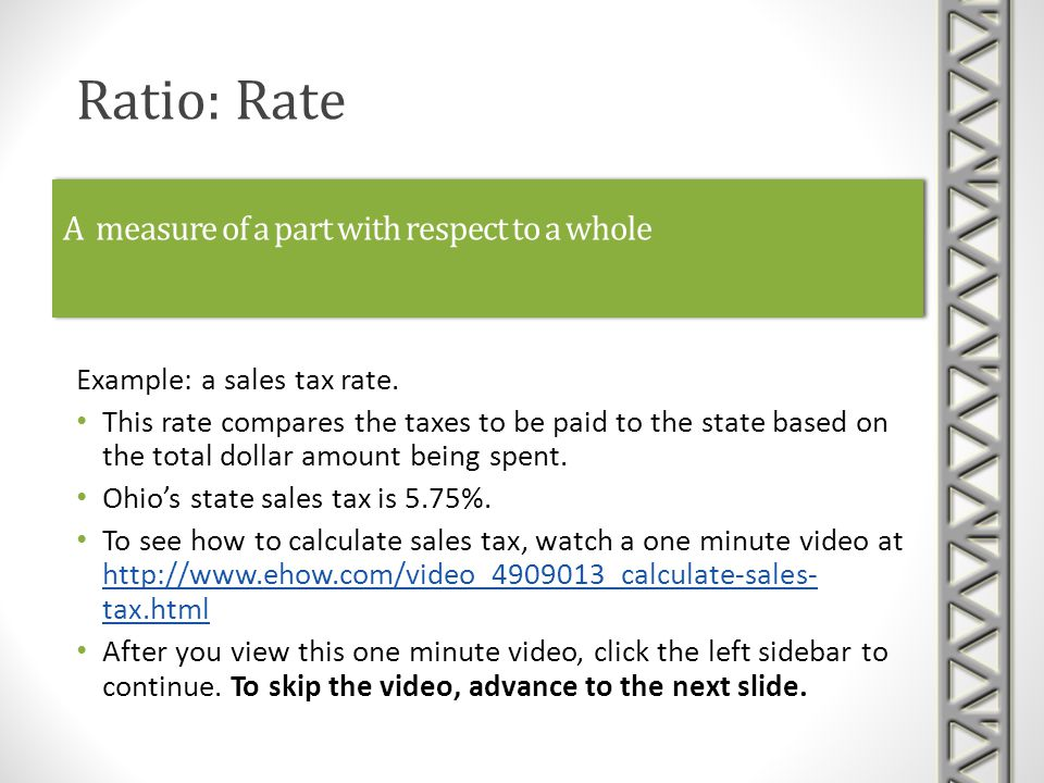 A measure of a part with respect to a whole Example: a sales tax rate.