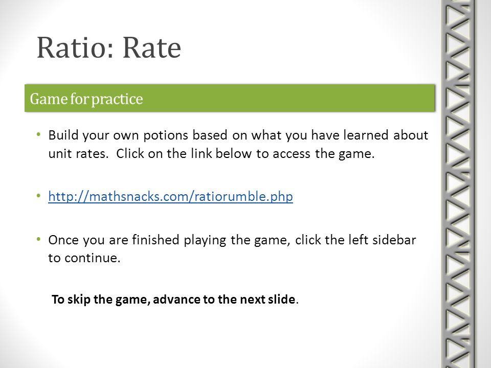 Game for practice Build your own potions based on what you have learned about unit rates.
