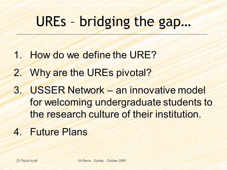 UREs – bridging the gap… 1.How do we define the URE.