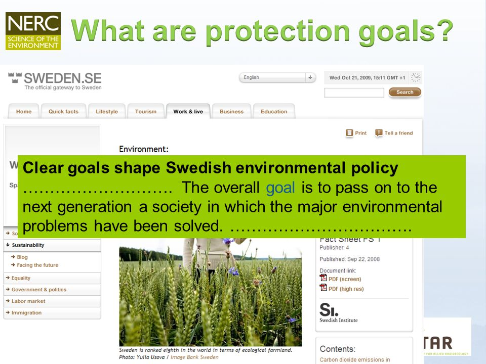 Clear goals shape Swedish environmental policy ……………………….