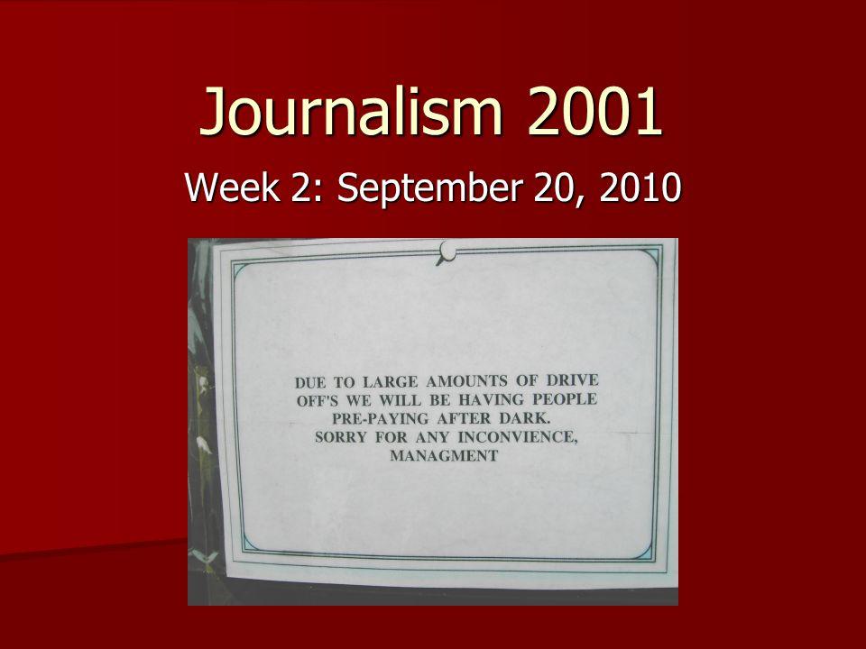 Journalism 2001 Week 2: September 20, 2010