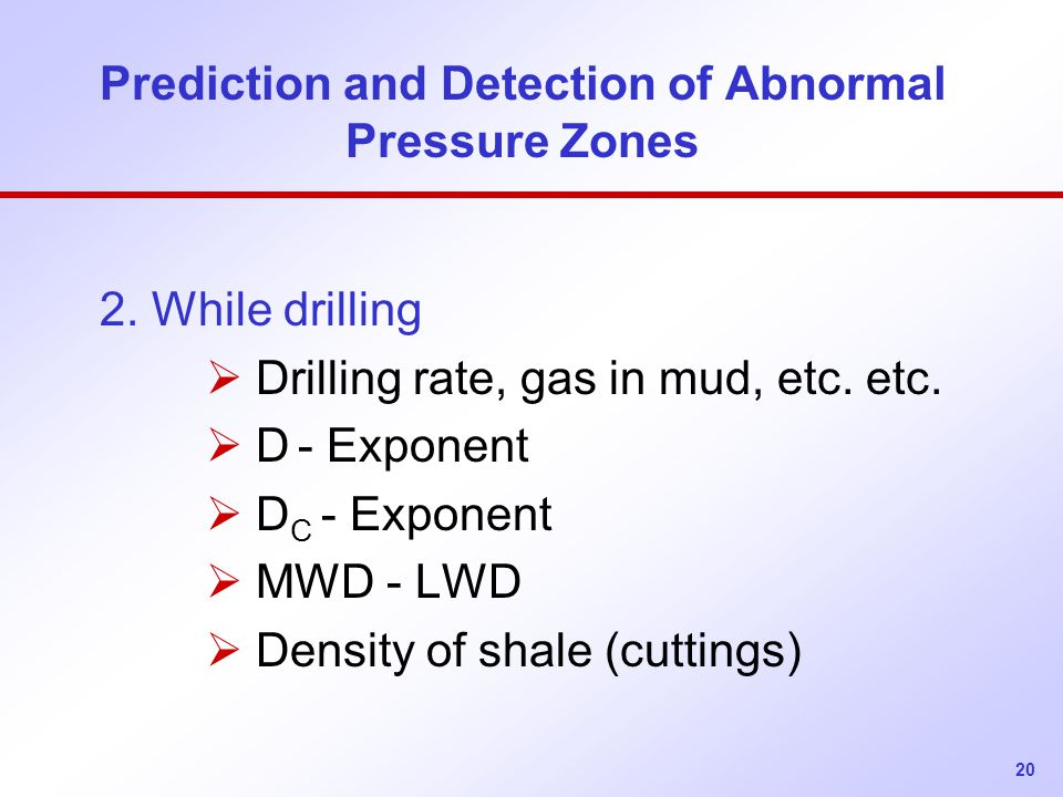 20 Prediction and Detection of Abnormal Pressure Zones 2.