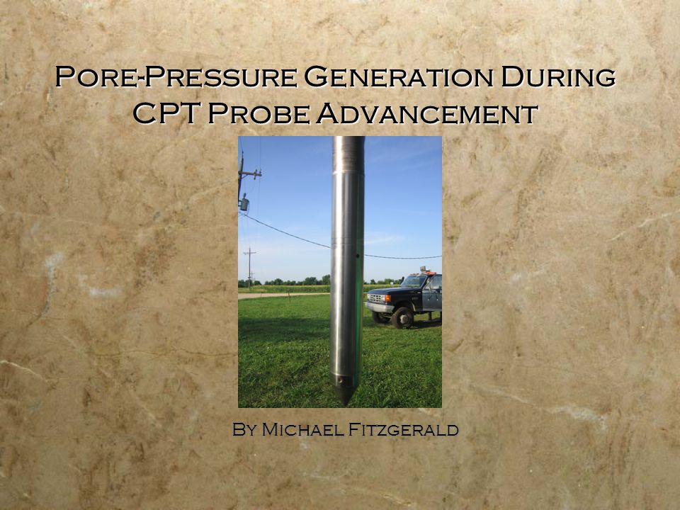 CPT Overview:  The Cone Penetration Test (CPT) : in-situ technique used to determine various soil parameters.