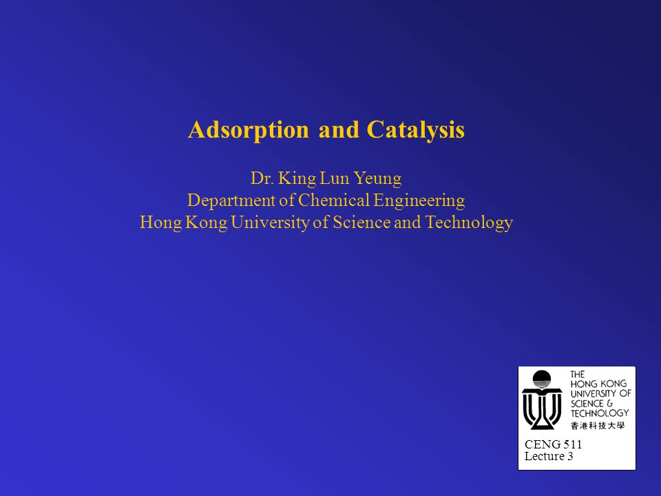 Adsorption and Catalysis Dr.