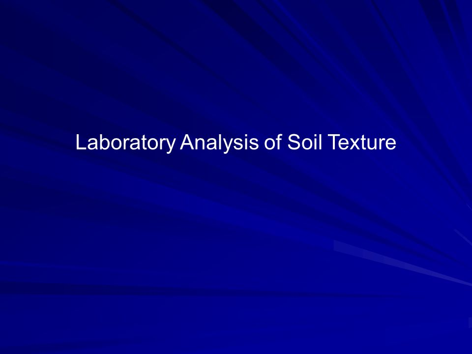Laboratory Analysis of Soil Texture