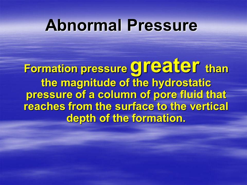 Abnormal Pressure MatrixPores